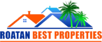 Roatan Best Properties